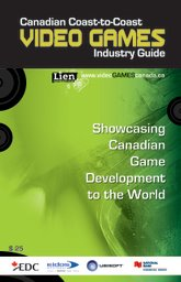 Canadian Coast-to-Coast VIDEO GAMES Industry Guide